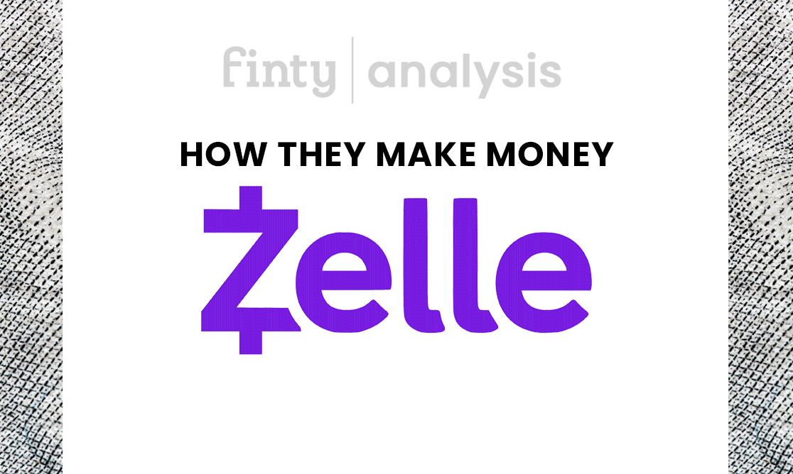 How Zelle makes money