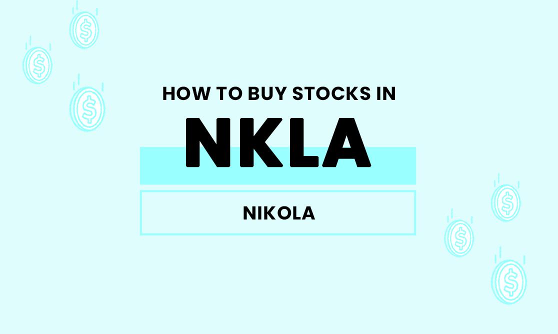 How to buy stocks in NKLA