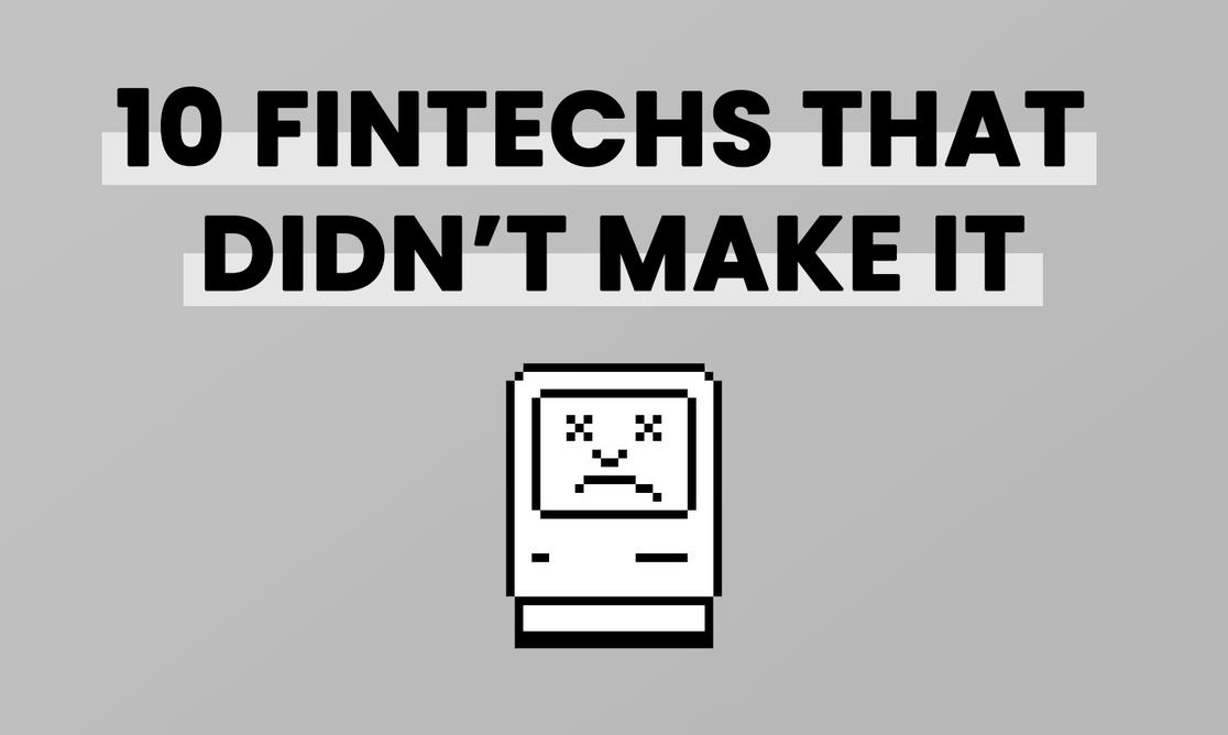 Failed fintechs